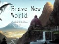 Brave New World - Alpha