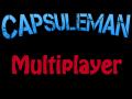 Capsuleman Multiplayer