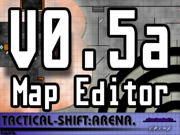 Tactical-Shift:Arena v0.5a Development Map Editor