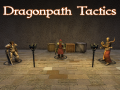 Dragonpath Tactics demo 26.08.2016