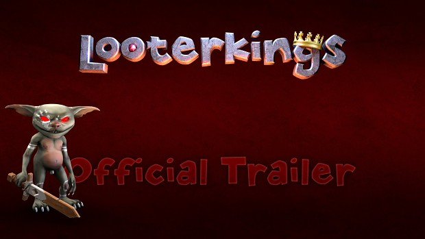 Looterkings Early Access 2016 trailer