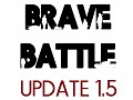 Brave Battle Alpha 1.5