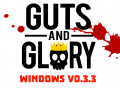 Guts and Glory v0.3.3 (Windows)