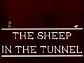 The Sheep in The Tunnel Demo