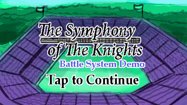 The Symphony of The Knights Battle System Alpha