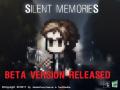 Silent Memories P.T. Beta Version