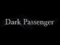 Dark Passenger Demo