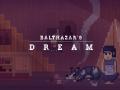 Balthazar's Dream Demo - week #2