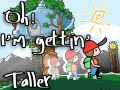 Oh! I'm Getting Taller! - October 2016 Demo