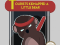 Tourists Kidnapped a Little Bear alpha demo