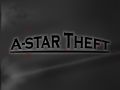 [OUTDATED] A-Star Theft Demo 2 v1.1