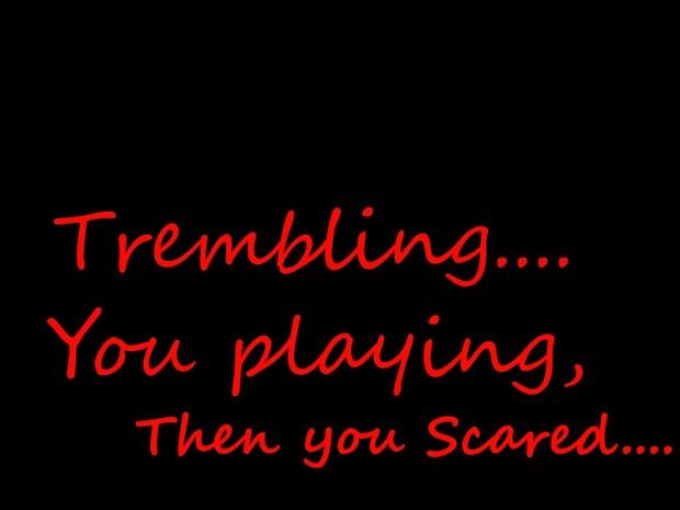 Trembling 1.1.3