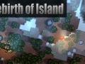 Rebirth of Island Demo