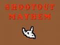 shootout mayhem