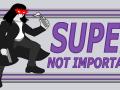 Super Not Important 1.02 - Linux