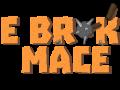 The Broken Mace v0.1.0 Windows Demo