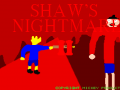 Shaw's Nightmare II v1.1