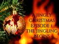 1   The Jingling Begins