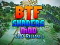 BTF Shaders v1.0 Full Release