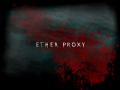 Ether Proxy Zeta Test Build