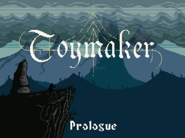 Toymaker - Prologue