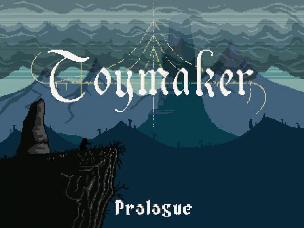 Toymaker - Prologue