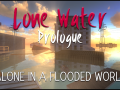 LoneWater_Prologue_v0.9.8.zip
