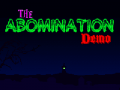 The Abomination Demo V1 1