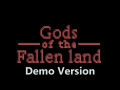 Gods of the Fallen Land - Demo