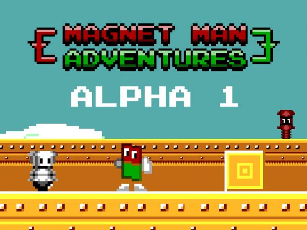 Magnet Man Adventures Alpha 1