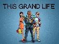 This Grand Life Pre Alpha Demo 1.0