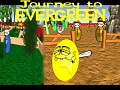 Journey to Evergreen