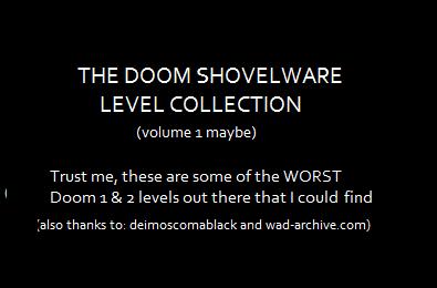 Shovelware Doom Maps Collection