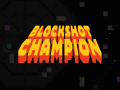 BlockShot Champion Demo