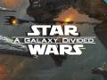 Star Wars: A Galaxy Divided 1.5