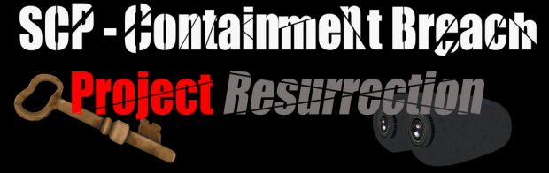 """""""Project Resurrection"""" - V.0.2.5 (Without SCP: CB)"""