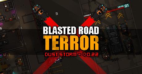 Blasted Road Terror v.0.22 - Dust Storm