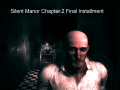 Silent Manor Chapter 2 Final Installment