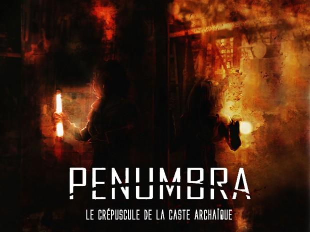 Penumbra Twilight of the Archaic [FR]