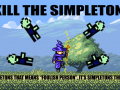 Kill the Simpletons 1.0.0.6