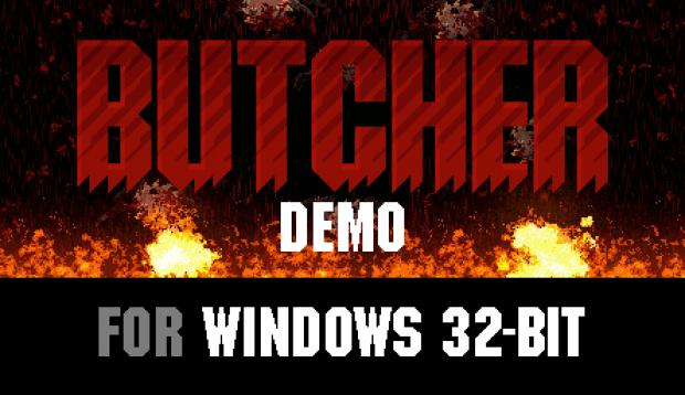 BUTCHER Demo (Windows 32-bit)