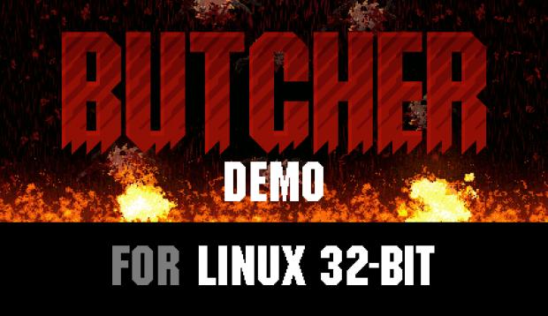 BUTCHER Demo (Linux 32-bit)
