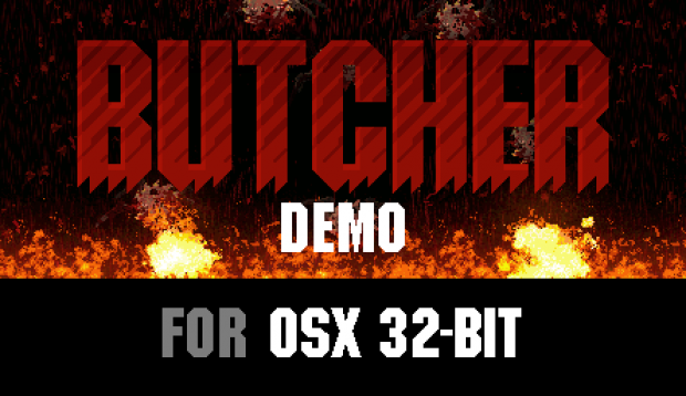 BUTCHER Demo (Mac 32-bit)