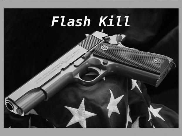 Flash Kill