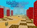 Malfunction: Outbreak (7.0)