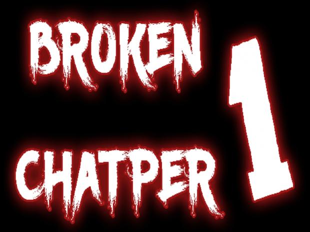 Broken - Chapter 1