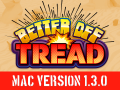 Better Off Tread Mac Client v1.3.0