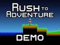 Rush to Adventure Demo