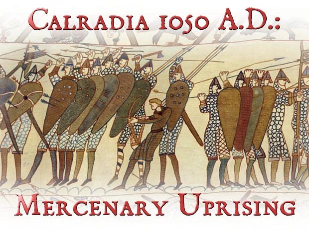 Calradia 1050 A.D.:  Mercenary Uprising ver 2.5