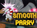 SmoothParry [Steam BuildID 2157580]